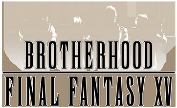 Brotherhood FFXV Ep3