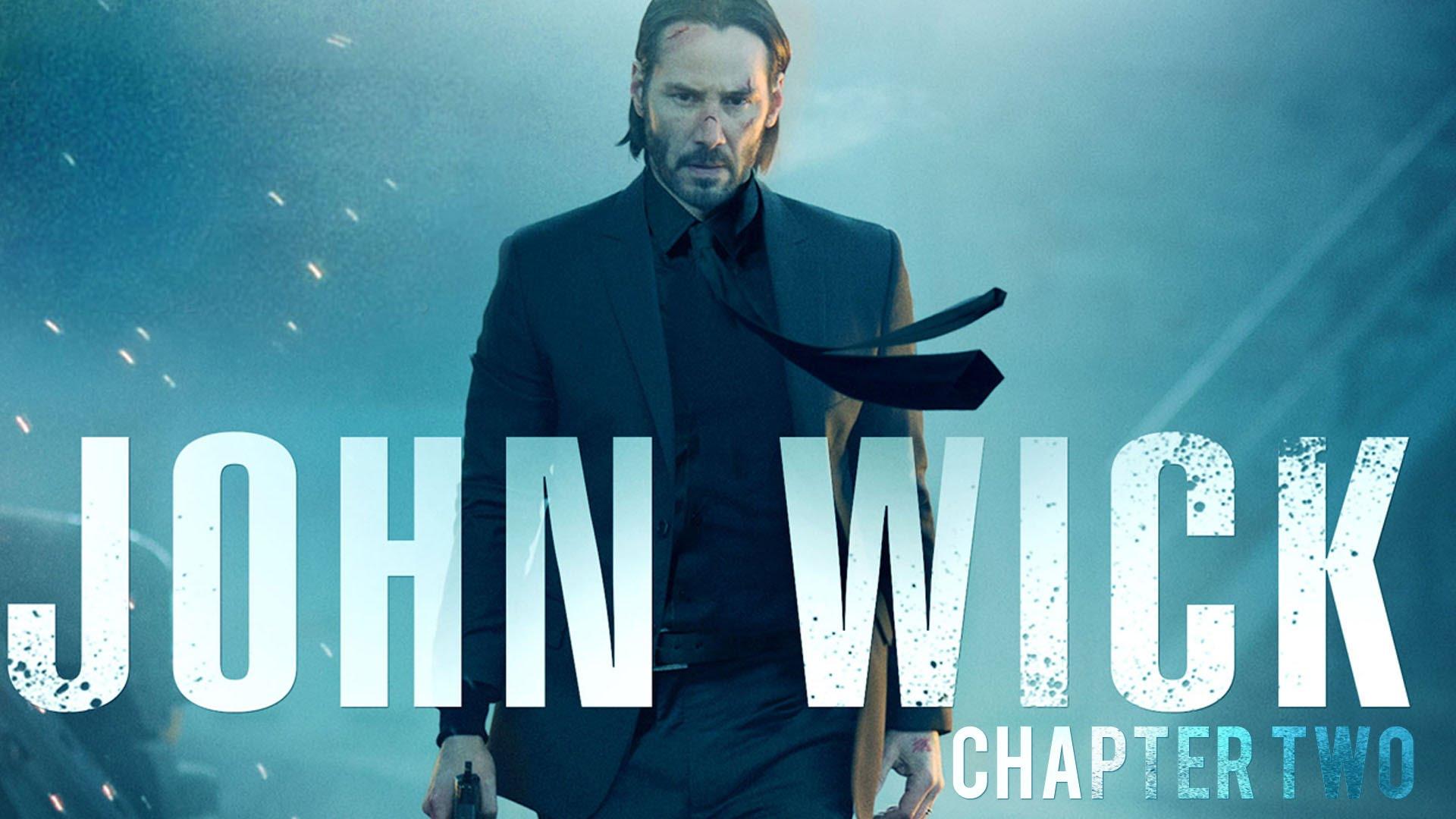 Film News John Wick Chapter 2 Trailer Nothing Is True
